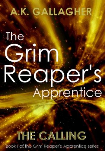 """The Grim Reaper's Apprentice (""""The Calling"""" Book 1)"""