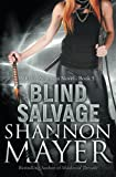 Blind Salvage, Shannon Mayer, 1492899461