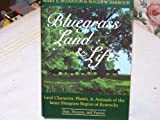 Bluegrass Land and Life, Mary E. Wharton and Roger W. Barbour, 0813116880