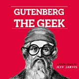 Gutenberg the Geek