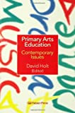 Primary Arts Education, , 0750705957