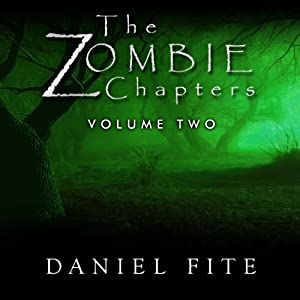 The Zombie Chapters Volume II Audiobook