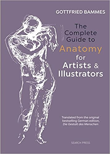 The complete guide to anatomy for artists illustrators gottfried the complete guide to anatomy for artists illustrators gottfried bammes 9781782213581 amazon books fandeluxe Choice Image