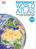 Reference World Atlas, 10th Edition (Dk Reference World Atlas)