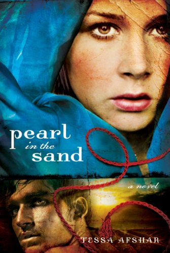 Pearl in the Sand: A Novel by [Afshar, Tessa]