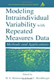 Modeling Intraindividual Variability with Repeated Measures Data : Methods and Applications, , 0415655617