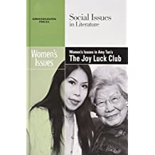 Women's Issues in Amy Tan's the Joy Luck Club (Social Issues in Literature)