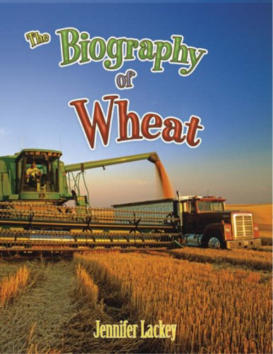 The Biography of Wheat (How Did That Get Here?) ebook