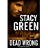 Dead Wrong ((Delta Detectives/Cage Foster Mystery Series): A Delta Detective Mystery (Delta Crossroads Series) (Delta Detective Series Book 2)