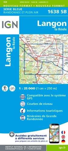 1638SB LANGON LA REOLE Carte – Carte pliée, 13 juin 2016 COLLECTIF IGN 275853620X Karten / Stadtpläne / Europa