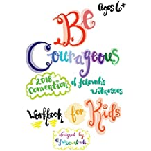 Be Courageous 2018 Convention of Jehovah's Witnesses Workbook for Kids Ages 6+