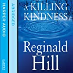 A Killing Kindness | Reginald Hill