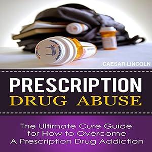 Prescription Drug Abuse Audiobook