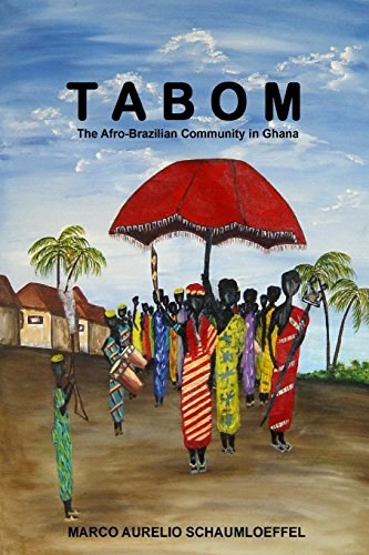 Tabom. The Afro-Brazilian Community In Ghana