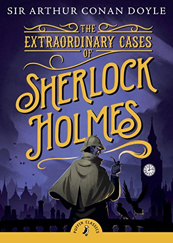 The Smashing Cases of Sherlock Holmes (Puffin Classics)