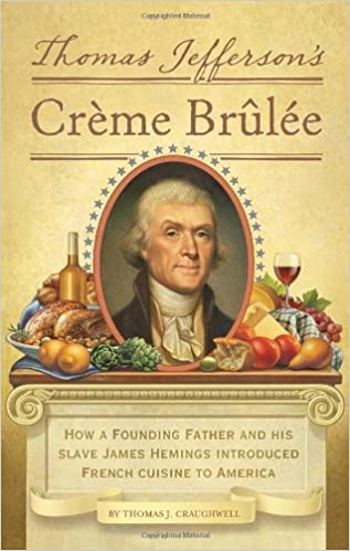 Image result for thomas jefferson and creme brulee