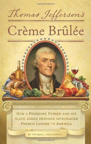 Book cover for Thomas Jefferson's Crème Brûlée