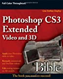 Photoshop Cs3 Extended Video and 3D, Lisa DaNae Dayley, 0470241810