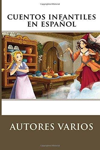 Cuentos Infantiles en Español (Spanish Edition)