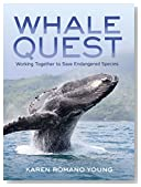 Whale Quest: Working Together to Save Endangered Species (Nonfiction — Young Adult)