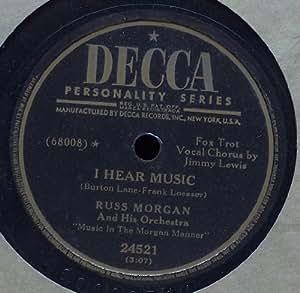 Russ Morgan: So Tired / I Hear Music (78 rpm vinyl record)