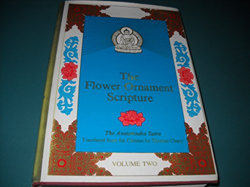 The Flower Ornament Scripture : A Translation of the Avatamsaka Sutra Vol 2