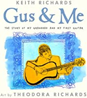 Gus & Me: The Story Of My Granddad And My First