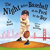 The Night Before Baseball At the Park By the Bay Hardcover July 1, 2013