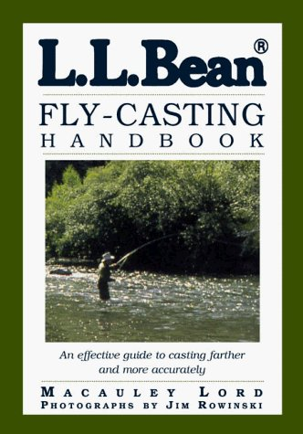 L.L. Bean Fly-Casting Handbook by Macauley Lord -