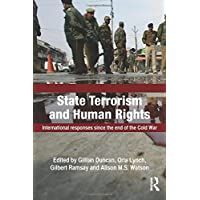 State Terrorism and Human Rights: International Responses Since the End of the Cold War