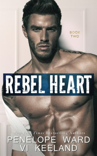 Rebel Heart: Book Two (The Rush Series) (Volume 2)