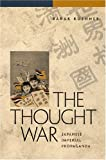 The Thought War, Barak Kushner, 0824832086