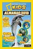 National Geographic Kids Almanac 2010 (National Geographic Kids Almanac (Quality))