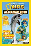 National Geographic Kids Almanac 2010, National Geographic Society Staff, 142630501X