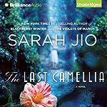 The Last Camellia: A Novel | Sarah Jio