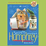Secrets According to Humphrey: Humphrey, Book 10 | Betty Birney