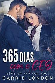 365 DIAS COM O CEO (UM ANO COM VOCÊ Livro 1)