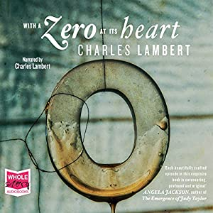With a Zero at Its Heart Audiobook