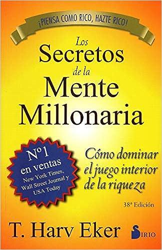 LIBROS DESARROLLO PERSONAL SECRETOS DE LA MENTE MILLONARIA