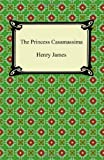 The Princess Casamassim, Henry James, 1420940759
