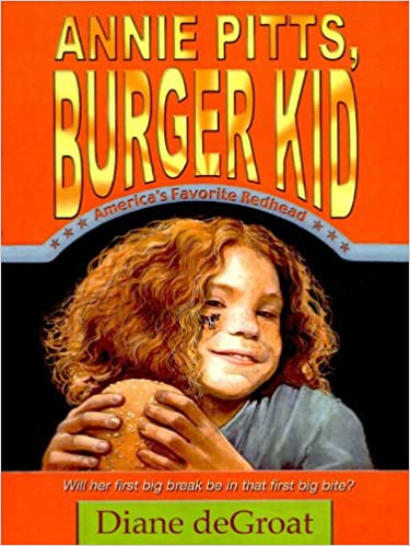Download online Annie Pitts, Burger Kid PDF