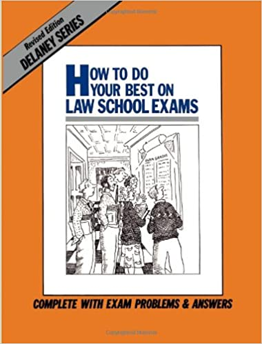 Amazon how to do your best on law school exams 9780960851454 amazon how to do your best on law school exams 9780960851454 john delaney books fandeluxe Image collections