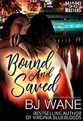 Bound and Saved (Miami Masters Book 1)