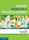 img - for Paediatric Nursing Skills for Australian Nurses book / textbook / text book