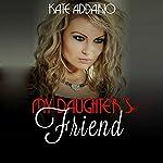 My Daughter's Friend | Kate Addario