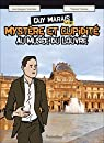Guy-Marais: Mystère et cupidité - au musée du Louvre La BD par Sandras
