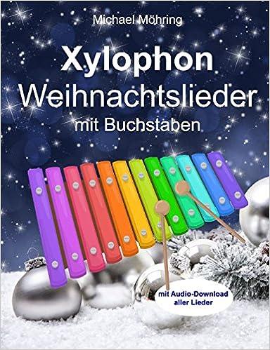 Weihnachtslieder Noten Für Glockenspiel.Xylophon Weihnachtslieder Mit Buchstaben Amazon De Michael