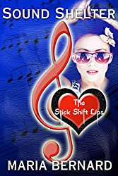 Sound Shelter (The Stick Shift Lips Rockstar Romance Series Book 2)