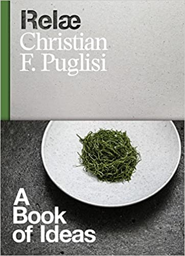 Relæ: A Book Of Ideas by Christian F. Puglisi