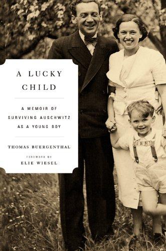 A Lucky Child: A Memoir of Surviving Auschwitz as a Young...